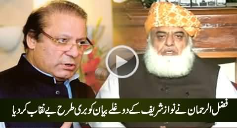Maulana Fazal-ur-Rehman Badly Exposed Nawaz Sharif's Dual Face
