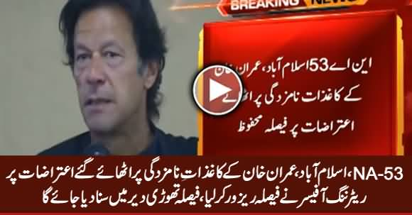 NA-53, Islamabad: RO Reserved Verdict On Objections Against Imran Khan's Nominations