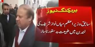 Nawaz Sharif's Health in Critical Condition in London - Latest Report