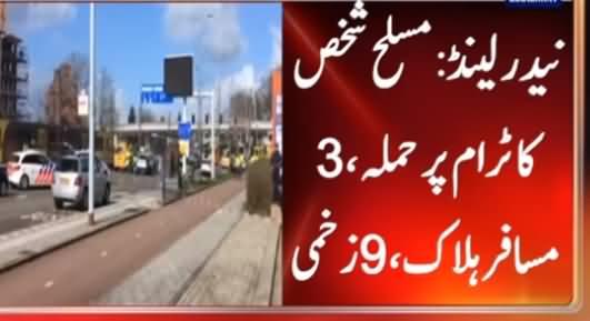 Netherlands Mein Aik Shakhs Ka Tram Per Hamla, 3 Passengers Halak, 9 Zakhmi