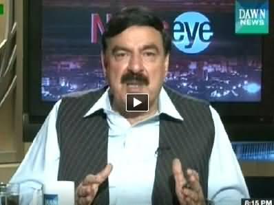 News Eye (Sheikh Rasheed Ahmad Exclusive Interview) - 26th June 2014
