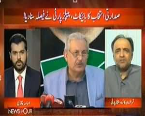 News Hour - 26th July 2013 (Saddarti Intakhab Ka Bycott,Peoples Party Ne Faisla Suna Diya)