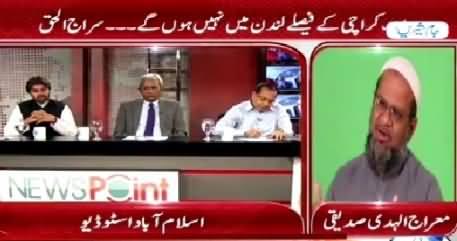 News Point (Karachi Ke Faisle London Mein Nahi Honge - Siraj) – 20th April 2015
