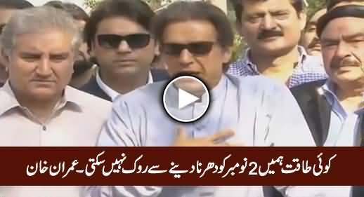 No Power Can Stop Us From 2 November's Lockdown March - Imran Khan