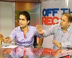 Off The Record - 18th July 2013 (Ex Prime Minister Gillani Is Possibly Going To Be Arrested)