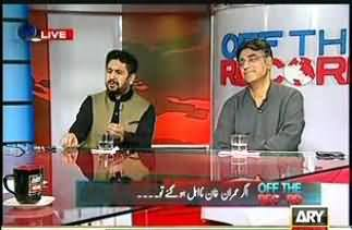 Off The Record - 5th August 2013 (Should Imran Beg For Pardon In Court? Is Imran Khan Jewish Agent?)