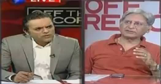 Off The Record (Aitzaz Ahsan Exclusive Interview) – 11th May 2016