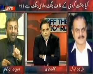 Off The Record (Dehshatgardi Ke Khilaf Jang, Kis Ka Faida Kis Ka Nuqsan?) - 13th November 2013