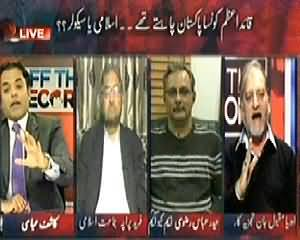 Off The Record (Did Quaid e Azam Want A Secular Pakistan or Islamic Pakistan) - 25th December 2013