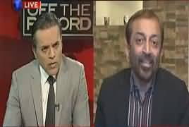 Off The Record (Farooq Sattar Ki Giraftari Aur Rihai) – 20th March 2017