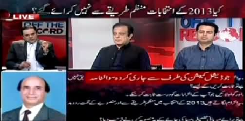 Off The Record (If Rigging Happened, Who Planned It?) – 27th April 2015