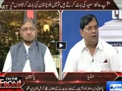 On The Front (Pakistan Vs India Media Panelists Discussion) - 26th May 2014