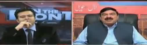 On The Front (Sheikh Rasheed Ahmad Exclusive Interview) - 17th April 2018