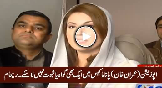 Opposition (Imran Khan) Couldn't Bring Any Witness or Proof in Panama Case - Reham Khan