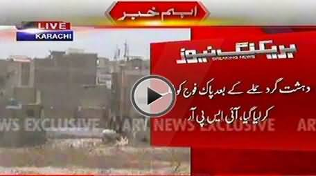 Pak Army Troops Called To Handle the Terrorist At ASF Headquarter Karachi