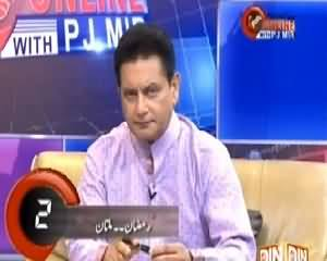 Pakistan Online with PJ Mir (Current Issues) – 2nd July 2015