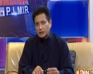 Pakistan Online with PJ Mir (Future of Pakistan) – 30th June 2015