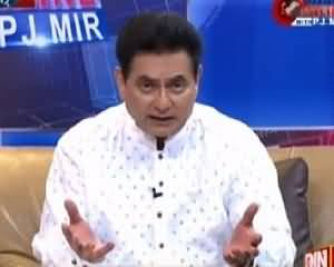 Pakistan Online with Pj Mir (Latest Issues) – 18th May 2015