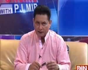 Pakistan Online with Pj Mir (Public Views) – 4th August 2015