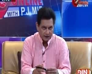 Pakistan Online with PJ Mir (What Is Going On?) – 7th July 2015
