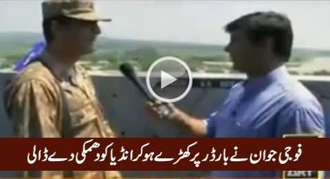 Pakistani Army Soldier Threatening India on Border, Must Watch