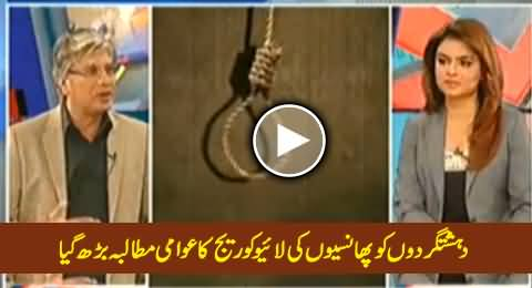 People and Media Demanding Live Coverage of Hangings of Terrorists