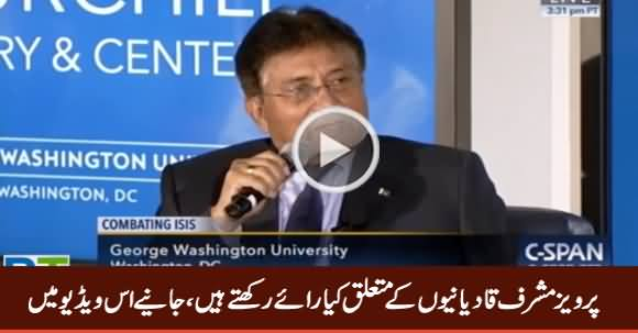 Pervez Musharraf Expressing His Views About Qadiyanis