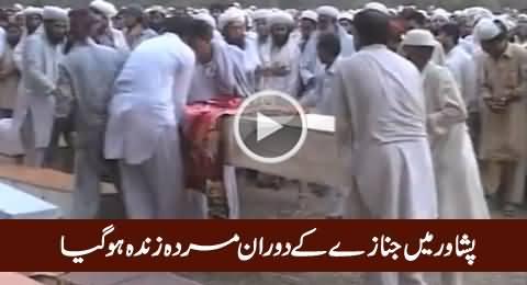 Peshawar Mein Janazey Ke Dauran Murda Zinda Ho Gaya, Really Shocking