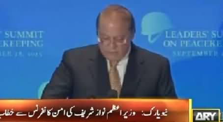 PM Nawaz Sharif Addresses Leaders Summit On Peace Keeping Conference