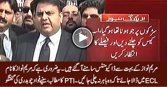PTI Demands To Put Maryam Nawaz's Name on ECL - Fawad Chaudhry's Media Talk