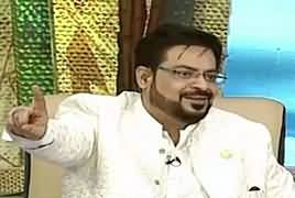 Ramazan Special Transmission With Amir Liaquat Hussain – 18th May 2019