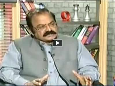 Rana Sanaullah (Ex Law Minister) Exclusive Interview with Sohail Warraich - 29th June 2014