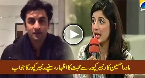 Ranbir Kapoor's Reply to Mawra Hussain on Expressing Love For Him