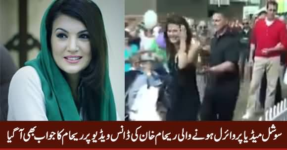 Reham Khan's Response on Her Dance Video Which Going Viral on Social Media