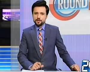 Round Up On Channel 24 (Current Issues) – 24th June 2015