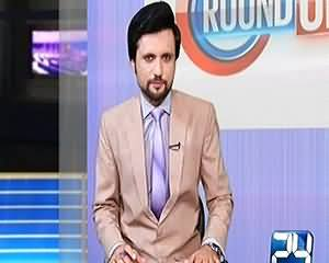 Round Up On Channel 24 (Resolution Against PTI) – 31st July 2015