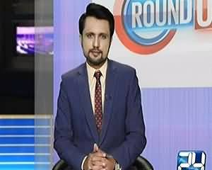 Round Up On Channel 24 (Special Talk with Naheed Khan) – 3rd September 2015
