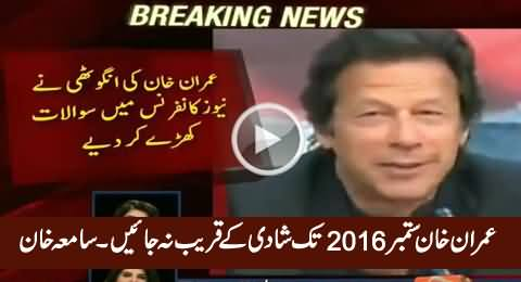 Samia Khan Warns Imran Khan To Stay Away From Third Marriage Till The End of 2016