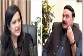 Sana Mirza Live (Sheikh Rasheed Ahmad Exclusive Interview) – 26th July 2017