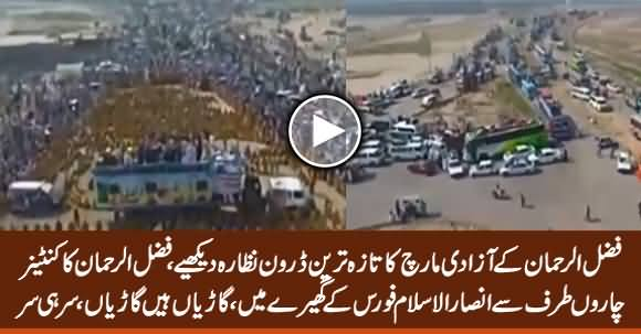 See Latest Drone View of Maulana Fazlur Rehman's Azadi March, Amazing Crowd
