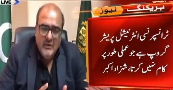 Shehzad Akbar Video Message On Transparency International Report