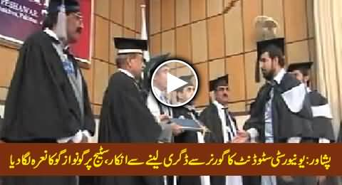 Student Denies To Receive Degree From KPK Governor, Chants Go Nawaz Go In Front of Governor