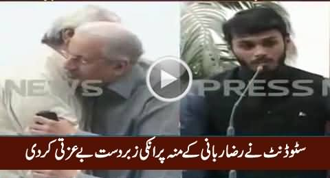 Student Insulted Raza Rabbani On His Face For Interrupting Him During Speech