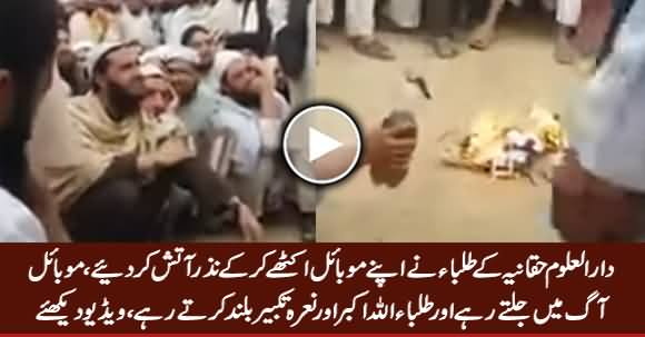 Students of Darul Uloom Haqqania Set Their Mobile Phones on Fire