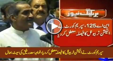 Breaking: Supreme Court Suspends ET Verdict on NA-125 & Restores Khawaja Saad Rafique As MNA