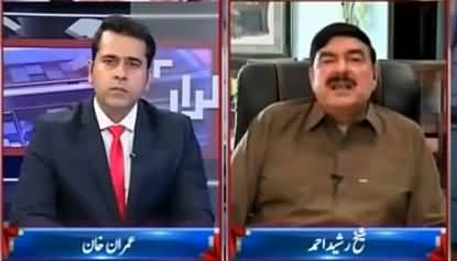 Takrar (Sheikh Rasheed Ahmad Exclusive Interview) - 11th July 2016