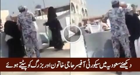 This How Saudi Security Officers Treat Male & Female Hajjaj Karam, Really Shameful