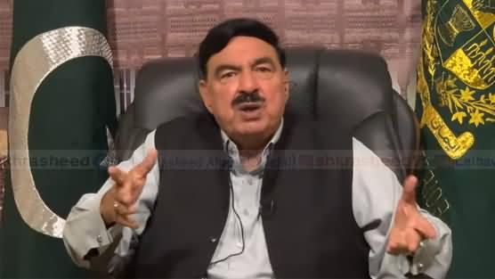 TLP Ka Inteshar Aur Fasad Ke Ilawa Koi Agenda Nahi - Sheikh Rasheed