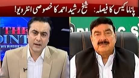 To The Point (Sheikh Rasheed Ahmad Exclusive Interview) - 21st April 2017 |