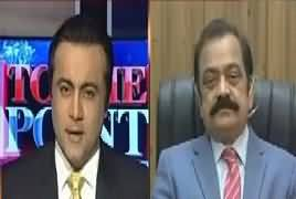 To The Point (Will Rana Sanaullah Resign) – 8th December 2017